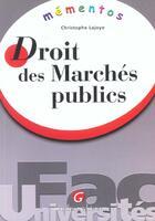 Couverture du livre « Memento droit des marches publics » de Christophe Lajoye aux éditions Gualino