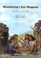 Couverture du livre « Néandertal / Cro-magnon ; la rencontre » de Collectif aux éditions Errance