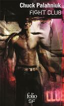 Couverture du livre « Fight club » de Chuck Palahniuk aux éditions Gallimard