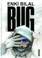 Couverture du livre « Bug T.2 » de Enki Bilal aux éditions Casterman