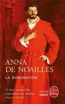 Couverture du livre « La domination » de Anna De Noailles aux éditions Lgf