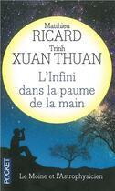 Couverture du livre « L'infini dans la paume de la main » de Matthieu Ricard et Trinh Xuan Thuan aux éditions Pocket