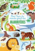 Couverture du livre « Mon tour du monde géant des mammifères » de Laure Du Fay aux éditions Sarbacane