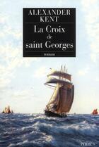 Couverture du livre « La croix de Saint-Georges » de Alexander Kent aux éditions Phebus