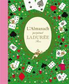 Couverture du livre « Almanach perpétuel Ladurée » de Laduree et Zahia Hafs aux éditions Chene