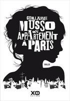 Couverture du livre « Un appartement à Paris » de Guillaume Musso aux éditions Xo