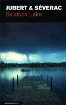 Couverture du livre « Skiatook Lake » de Hervé Jubert et Benoit Severac aux éditions Le Passage