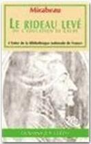 Couverture du livre « Le rideau levé » de Honore Gabriel Riqueti De Mirabeau aux éditions Dominique Leroy