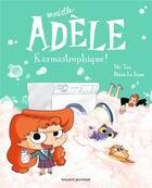 Couverture du livre « Mortelle Adèle T.17 ; karmastrophique ! » de Mr Tan et Diane Le Feyer aux éditions Tourbillon