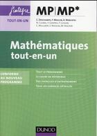 Couverture du livre « Mathématiques : MP/MP* ; tout-en-un ; nouveau programme 2014 » de Claude Deschamps et Andre Warusfel et Francois Moulin et Nathalie Cleirec aux éditions Dunod