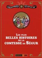 Couverture du livre « Coffret les plus belles histoires de la Comtesse de Ségur » de Collectif aux éditions Rouge Et Or