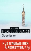 Couverture du livre « Soumission » de Michel Houellebecq aux éditions J'ai Lu