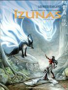 Couverture du livre « Izunas - cycle 2 T.2 ; Wunjo » de Saverio Tenuta et Carita Lupattelli aux éditions Humanoides Associes