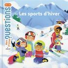 Couverture du livre « Les sports d'hiver » de Audrey Guiller et Marie Spenale aux éditions Milan
