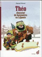 Couverture du livre « Théo, chasseur de baignoires en Laponie » de Pascal Prevot aux éditions Rouergue