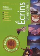 Couverture du livre « Écrins Briançonnais ; de lacs en sommets » de Collectif aux éditions Sequoia