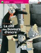 Couverture du livre « Cite Des Buveurs D'Encre » de Eric Sanvoisin aux éditions Nathan