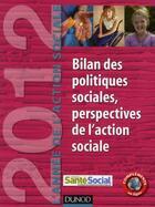 Couverture du livre « L'année de l'action sociale 2012 ; bilan des politiques sociales, perspectives de l'action sociale » de Jean-Yves Gueguen aux éditions Dunod