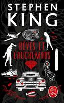 Couverture du livre « Rêves et cauchemars » de Stephen King aux éditions Lgf