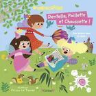 Couverture du livre « Dentelle, paillette et chaussette ! » de Leila Brient et Prisca Le Tande aux éditions Grund