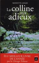 Couverture du livre « La colline aux adieux » de Ansay-M aux éditions Archipel