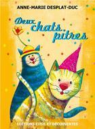 Couverture du livre « Deux chats pitres » de Anne-Marie Desplat-Duc aux éditions Eveil Et Decouvertes