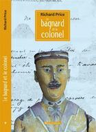 Couverture du livre « Le bagnard et le colonel » de Richard Price aux éditions Vents D'ailleurs