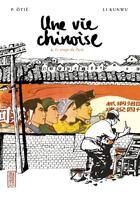 Couverture du livre « Une vie chinoise t.2 ; le temps du Parti » de Kun Wu Li et Pierre Otie aux éditions Kana