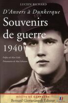 Couverture du livre « D'Anvers à Dunkerque ; souvenirs de guerre 1940 » de Lucien Richard aux éditions Giovanangeli