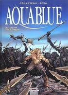 Couverture du livre « Aquablue T.9 ; le totem des Cynos » de Thierry Cailleteau et Ciro Tota aux éditions Delcourt