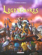 Couverture du livre « Les Légendaires T.3 ; frères ennemis » de Patrick Sobral aux éditions Delcourt