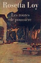 Couverture du livre « Les routes de poussière » de Rosetta Loy aux éditions Rivages
