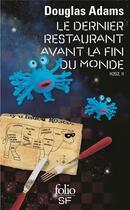 Couverture du livre « H2G2 t.2 ; le dernier restaurant avant la fin du monde » de Douglas Adams aux éditions Gallimard