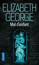 Couverture du livre « Mal d'enfant » de Elizabeth George aux éditions Pocket