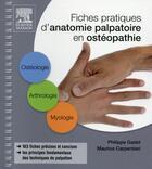 Couverture du livre « Fiches pratiques d'anatomie palpatoire en osthéopathie (2e édition) » de Maurice Carpentieri et Philippe Gadet aux éditions Elsevier-masson