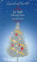 Couverture du livre « Hercule poirot ; coffret Noël » de Agatha Christie aux éditions Editions Du Masque