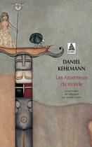 Couverture du livre « Les arpenteurs du monde » de Daniel Kehlmann aux éditions Actes Sud