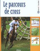 Couverture du livre « Le Cross » de Jeanne Wallace aux éditions Proxima