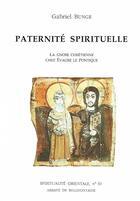 Couverture du livre « Paternité spirituelle ; la gnose chrétienne chez évacre le pontique » de Bunge G aux éditions Bellefontaine
