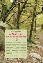 Couverture du livre « La nature en Midi-Pyrénées » de Jean Ramiere aux éditions Loubatieres