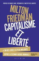 Couverture du livre « Capitalisme et liberté » de Milton Friedman aux éditions Alisio