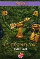 Couverture du livre « Magyk t.2 ; le grand vol » de Angie Sage aux éditions Hachette Jeunesse