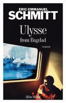 Couverture du livre « Ulysse from Bagdad » de Éric-Emmanuel Schmitt aux éditions Albin Michel