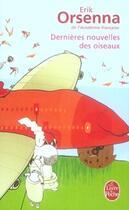 Couverture du livre « Dernières nouvelles des oiseaux » de Erik Orsenna aux éditions Lgf