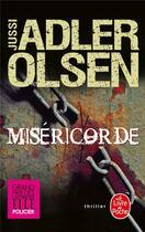 Couverture du livre « Les enquêtes du département V T.1 ; miséricorde » de Jussi Adler-Olsen aux éditions Lgf