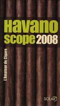 Couverture du livre « Havanoscope 2008 ; l'amateur de cigare » de Jean-Alphonse Richard aux éditions Solar
