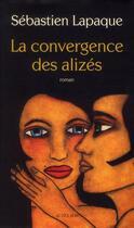 Couverture du livre « La convergence des alizés » de Sebastien Lapaque aux éditions Actes Sud