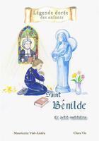 Couverture du livre « Saint Bénilde » de Mauricette Vial-Andru aux éditions Saint Jude