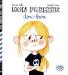 Couverture du livre « Mon premier demi-frère » de Amelie Graux et Davide Cali aux éditions Little Urban