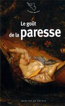 Couverture du livre « Le goût de la paresse » de Collectif aux éditions Mercure De France